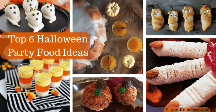 Top 6 Halloween Party Food Ideas by Sisters Know Best