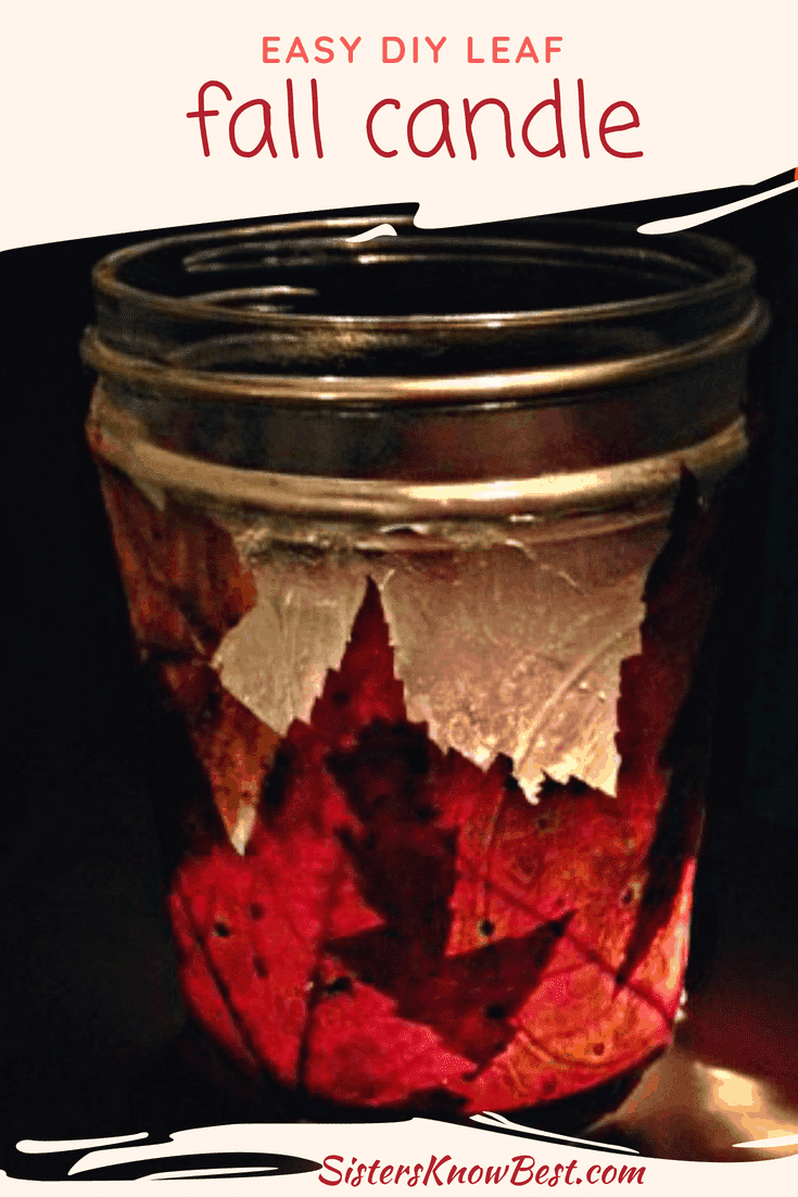 Easy DIY Fall leaf mason jar candle