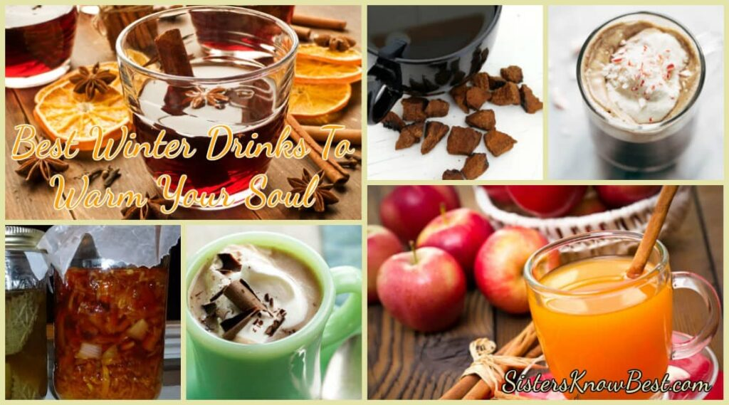 Best Winter Drinks To Warm Your Soul by Sisters Know Best
