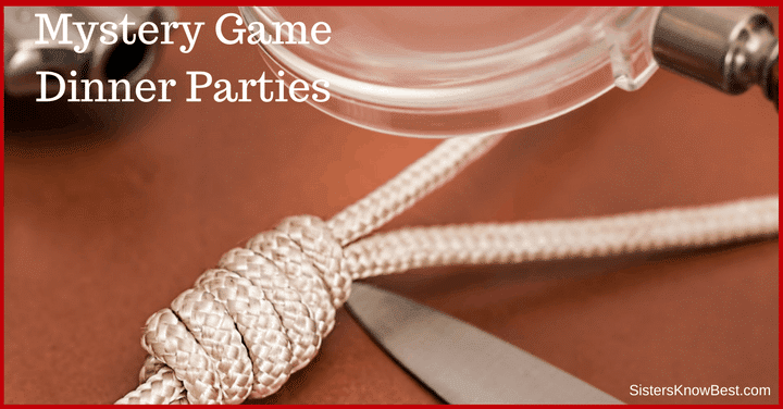 Mystery Game Dinner Parties by Sisters Know Best