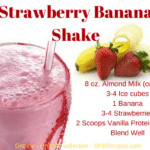 Strawberry Banana Shake by SKB Recipes
