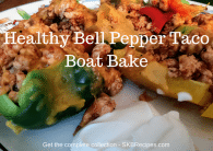 Healthy Bell Pepper Taco Boat Bake by SKBrecipes.com