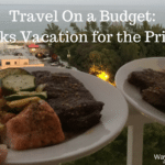 Travel On a Budget- 2 Weeks Vacation for the Price of 1