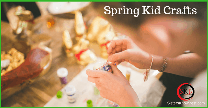 Spring Kid Crafts by Sisters Know Best