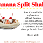 Banana Split Protein Shake by SKBrecipes.com