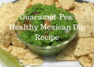 Guacamol-Pea- Healthy Mexican Dip Recipe by SKBrecipes.com