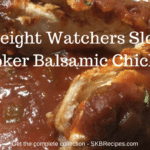 Weight Watchers Slow Cooker Balsamic Chicken by SKBrecipes.com