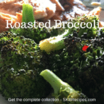 Roasted Broccoli by SKBrecipes.com