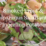 Smoked Trout & Asparagus Salad with Fingerling Potatoes by SKBrecipes.com