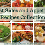Best Sides and Appetizer Recipes Collection by SKBrecipes.com