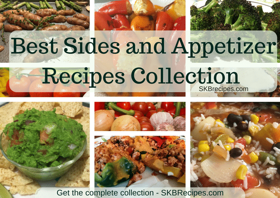 Our Best Sides and Appetizer Recipes Collection