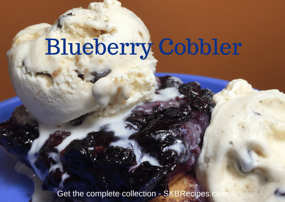 Blueberry Cobbler by SKBrecipes.com