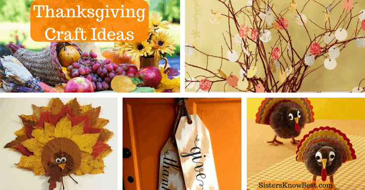 Thanksgiving Craft Ideas by Sisters Know Best