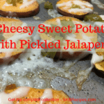 Cheesy Sweet Potato with Pickled Jalapeno by SKBrecipes.com