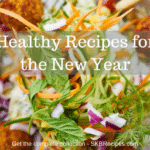 Healthy Recipes for the New Year by SKBrecipes.com