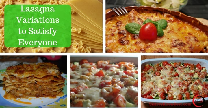Lasagna-Variations-to-Satisfy-Everyone-by-Sisters-Know-Best