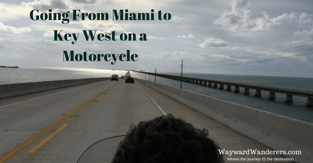 Going From Miami to Key West on a Motorcycle by WaywardWanderers.com